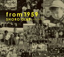 Artist Name: S - from 1959[CD] / ショローCLUB