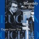 艺人名: E - ラプソディー・イン・ブルー [UHQCD][CD] / オイゲン・キケロ・トリオ