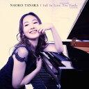 艺人名: N - I Fall In Love Too Easily [SHM-CD][CD] / 田中菜緒子