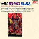 藝人名: E - ハード・マザー・ブルース [完全限定生産][CD] / アーニー・ウィルキンス