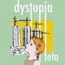 Rakuten - dystopia[CD] / teto
