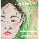 藝人名: K - Live at Room335[CD] / 寳子久美子、馬場孝喜