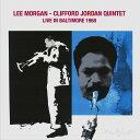 艺人名: L - ライヴ・イン・ボルティモア 1968[CD] / リー・モーガン&クリフォード・ジョーダン
