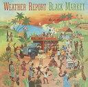 艺人名: W - ブラック・マーケット [期間生産限定スペシャルプライス盤][CD] / ウェザー・リポート
