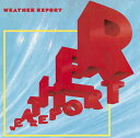 艺人名: W - ウェザー・リポート '81 [期間生産限定スペシャルプライス盤][CD] / ウェザー・リポート
