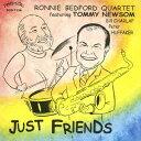 藝人名: R - ジャスト・フレンズ[CD] / ロニー・ベッドフォード・カルテット