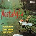 FUSION - ノスタルジア [UHQCD][CD] / ファッツ・ナヴァロ