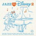 艺人名: V - ジャズ・ラヴズ・ディズニー 2 -ア・カインド・オブ・マジック- [SHM-CD][CD] / オムニバス