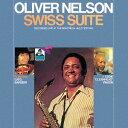 藝人名: O - スイス組曲 (ライヴ・アット・モントルー・ジャズ・フェスティヴァル) [完全限定生産][CD] / オリバー・ネルソン