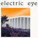 Artist Name: E - フロム・ザ・ポイズナス・ツリー[CD] / エレクトリック・アイ