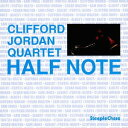藝人名: C - ハーフ・ノート [完全限定盤][CD] / クリフォード・ジョーダン・カルテット