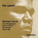 FUSION - ザ・キャメル [完全限定盤][CD] / マイケル・カルヴァン・クインテット