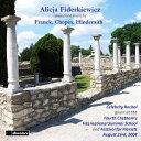 作曲家名: A行 - フランク/ショパン/ヒンデミット作品集[CD] / アリシア・フィデルキエヴィチ