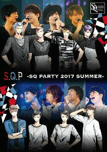 S.Q.P -SQ PARTY 2017 SUMMER- [DVD+CD][DVD] / SolidS / QUELL