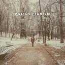 艺人名: V - ポーランド・ピアニズム[CD] / オムニバス