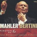 作曲家名: Ka行 - マーラー:交響曲第6番イ短調「悲劇的」[CD] / ガリー・ベルティーニ