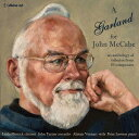 Composer: Ka Line - A Garland for McCabe ジョン・マッケイブの思い出に寄せる小品集[CD] / クラシックオムニバス