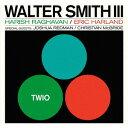艺人名: W - トリオ[CD] / ウォルター・スミス3世