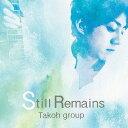 Artist Name: T - Still Remains[CD] / Takoh Group
