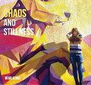 CHAOS AND STILLNESS CD / 飯島真理