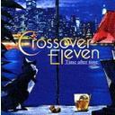 クロスオーバーイレブン〜タイム・アフター・タイム〜[CD] / オムニバス