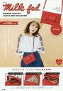 Milk fed. RIBBON WALLET SHOULDER BAG BOOK 本/雑誌 (単行本 ムック) / 宝島社 / ※ゆうメール利用不可