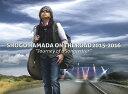 "SHOGO HAMADA ON THE ROAD 2015-2016 ""Journey of a Songwriter"" Blu-ray 2CD 完全生産限定版 Blu-ray / 浜田省吾"