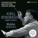 作曲家名: Ka行 - マーラー: 交響曲 第6番[CD] / キリル・コンドラシン (指揮)/バーデン=バーデン南西ドイツ放送交響楽団