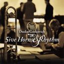 艺人名: D - ファイヴ・ホーンズ・アンド・リズム [完全限定生産][CD] / ダスコ・ゴイコヴィッチ