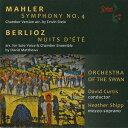 Composer: Ha Line - マーラー: 交響曲 第4番(室内楽版)/ベルリオーズ: 夏の夜[CD] / ヘザー・シップ (メゾ・ソプラノ)、デイヴィッド・カーティス (指揮)/オーケストラ・オブ・ザ・スワン