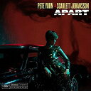 Artist Name: P - アパート [輸入盤][CD] / ピート・ヨーン・アンド・スカーレット・ヨハンソン
