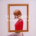 Beautiful Lie CD / SECONDWALL