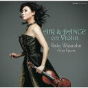AIR & DANCE on Violin[SACD] / 渡辺玲子、江口玲