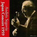 Composer: A Line - ジャパン・コンサート1959[CD] / アンドレス・セゴビア