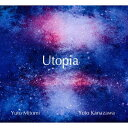 Artist Name: Y - Utopia[CD] / 三富悠斗、金澤悠人