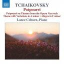 Composer: Ra Line - チャイコフスキー: Potpourri ポプリ[CD] / ランス・コバーン