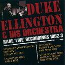 Artist Name: D - レア・ライヴ・レコーディングス1952-3 [完全限定生産][CD] / デューク・エリントン