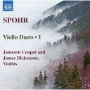 作曲家名: Sa行 - シュポア: ヴァイオリン二重奏曲集 第1集[CD] / ジェームソン・クーパー、ジェームス・ディケンソン (ヴァイオリン)