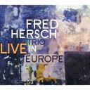 Artist Name: F - ライヴ・イン・ヨーロッパ[CD] / フレッド・ハーシュ
