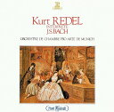 作曲家名: Ka行 - J.S.バッハ管弦楽名曲集 [UHQCD][CD] / クルト・レーデル (指揮)