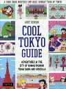 COOL TOKYO GUIDE[本/雑誌] / ABBYDENSON/〔著〕
