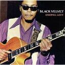 藝人名: O - ブラック・ヴェルヴェット [完全限定生産][CD] / オドネル・リーヴィ