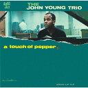 藝人名: J - ア・タッチ・オブ・ペッパー [初回プレス完全限定盤][CD] / ジョン・ヤング