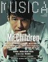 MUSICA (ムジカ) 2018年11月号 【表紙】 Mr.Children 本/雑誌 (雑誌) / FACT