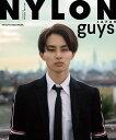 超特急 タクヤ NYLON guys JAPAN TAKUYA STYLE BOOK 本/雑誌 (単行本 ムック) / NYLON JAPAN