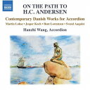作曲家名: Wa行 - デンマークのアコーディオン作品集[CD] / ワン・ハンジ