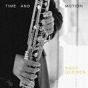 作曲家名: Ha行 - Time and Motion 時と動き バス・クラリネットのための作品集[CD] / フーゴ・ケイロス (クラリネット)