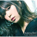 艺人名: F - Walking Bird[CD] / 早川ふみ