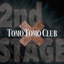 艺人名: T - 2nd Stage[CD] / TOMO TOMO CLUB