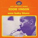 艺人名: E - ウィー・ベイビー・ブルース [完全限定生産][CD] / エディ・ヴィンソン